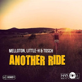 MELLOTON, LITTLE-H & TOSCH - ANOTHER RIDE